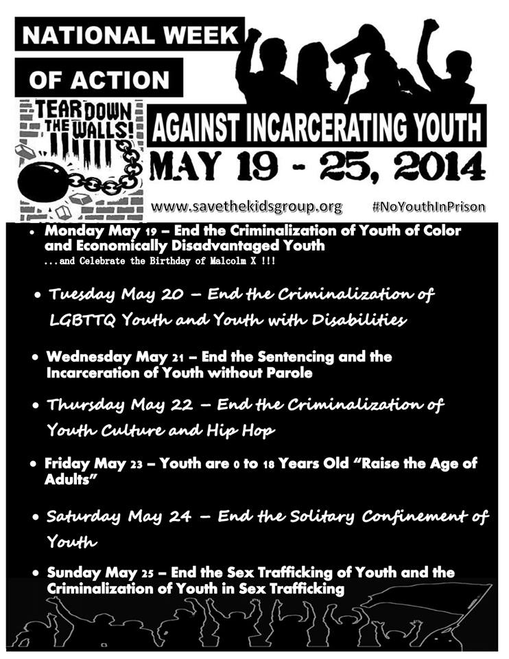 May 19 to May 25, 2014 – 2nd Annual National Week of Action Against Incarcerating Youth Flyer