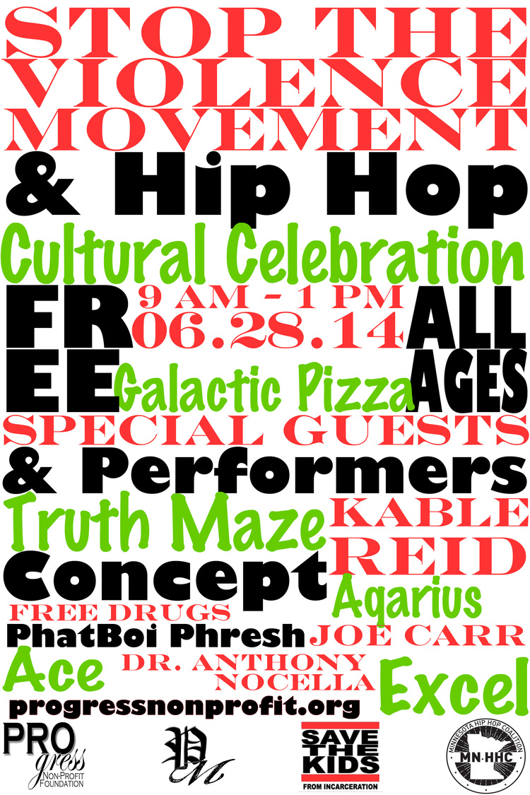 June 28 – Stop the Violence Hip Hop Celebration in Minneapolis