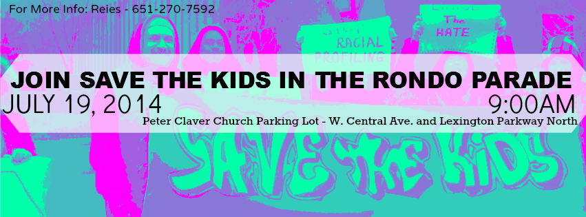 July 19, 2014 – Twin Cities Save the Kids in Rondo Parade