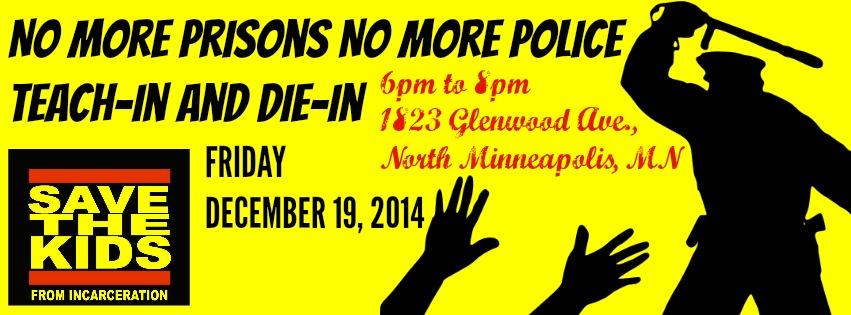 NO MORE PRISONS no more police