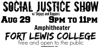 August 29 2015 – Durango, Colorado Hip Hop for Social Justice Show