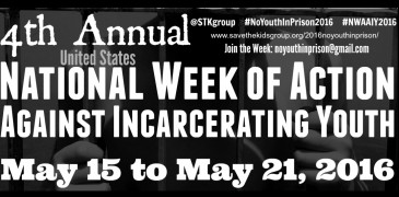 2016 4th Annual National Week of Action Against Incarcerating Youth