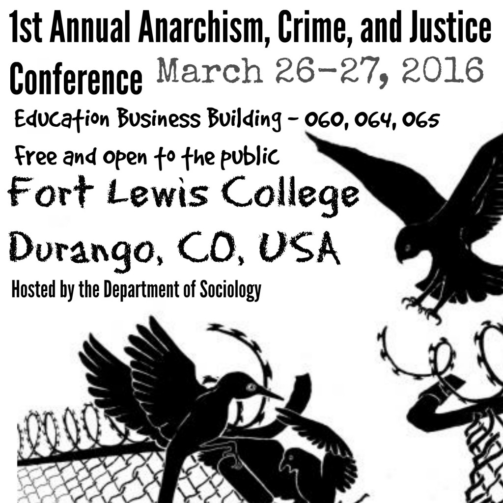 anarchism crime and justice conference flyer