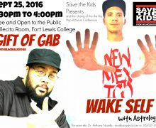 Sept 25, 2016 – Gift of Gab and Wake Self Show – Durango, Colorado