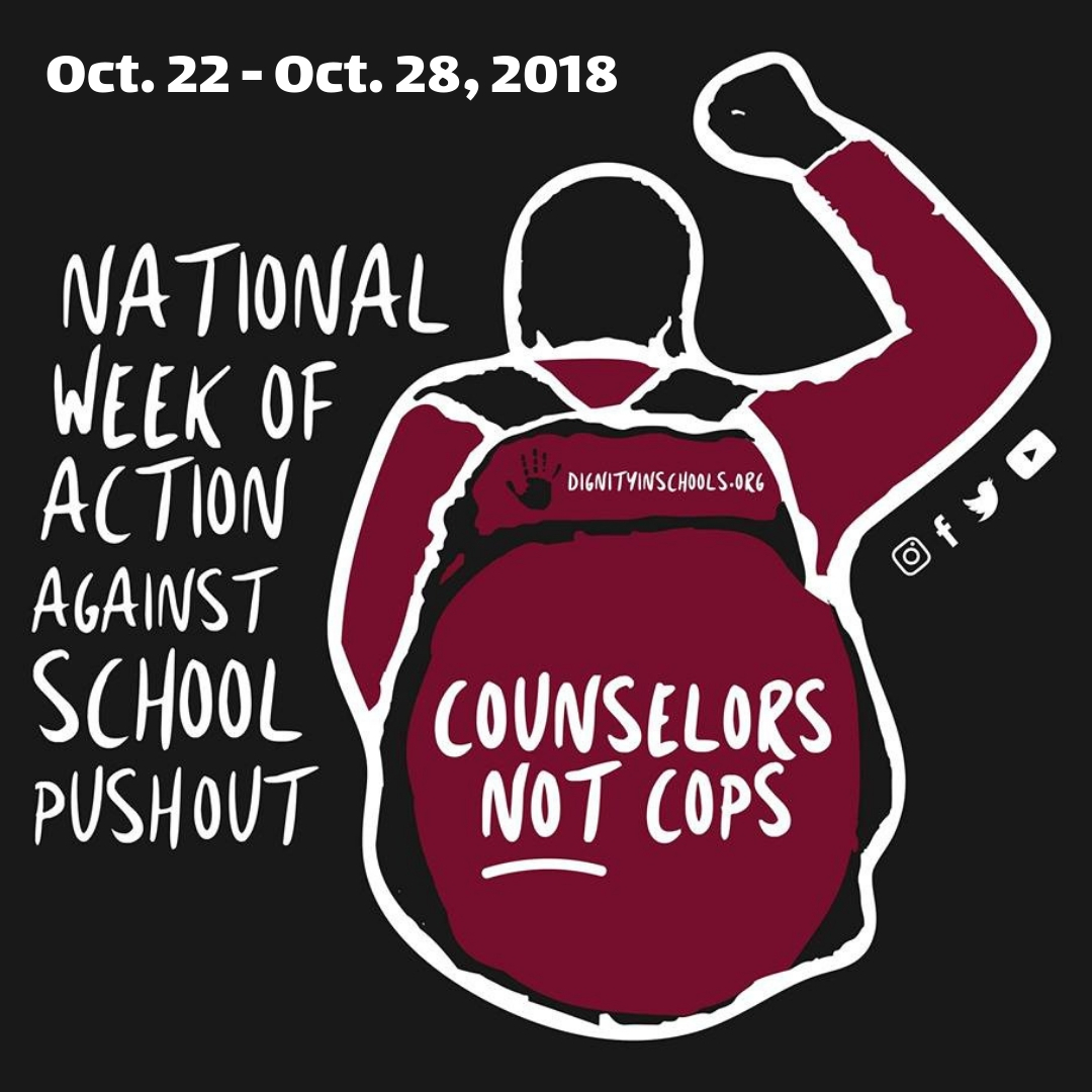 Oct. 20-28, 2018 – National Week of Action Against School Pushout