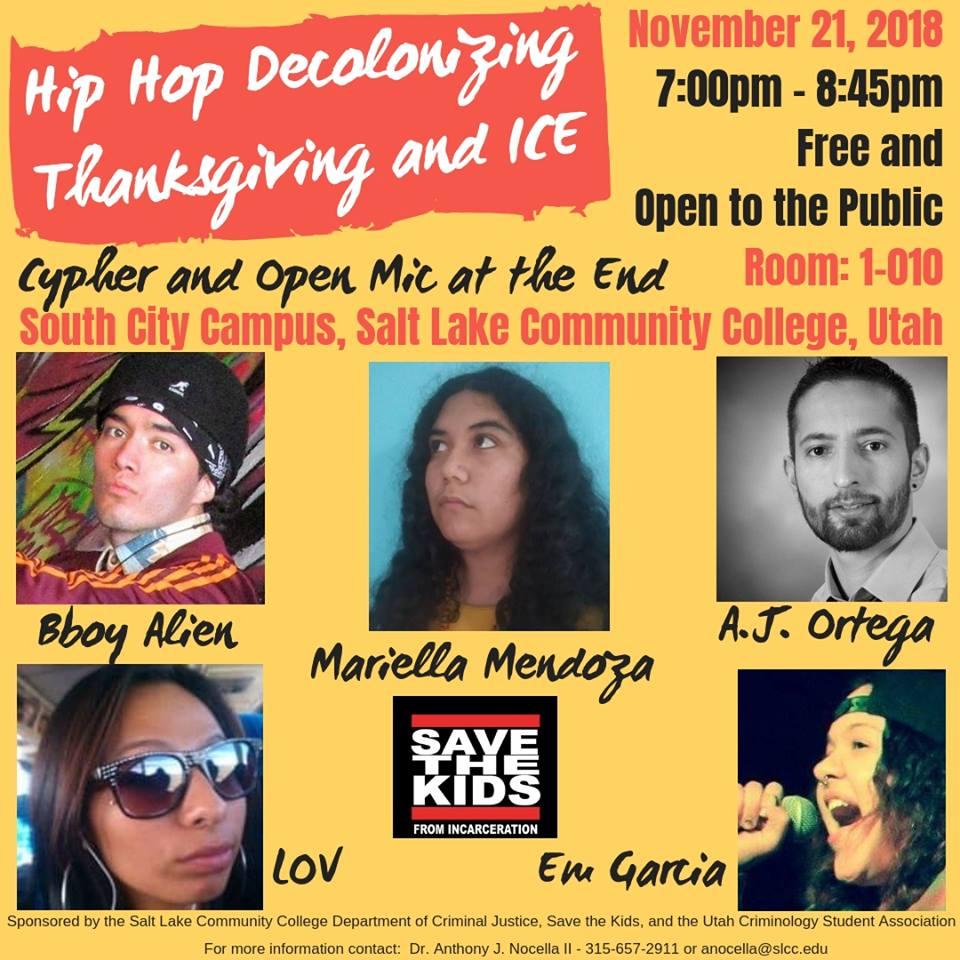November 21 , 2018 – Salt Lake, UT – Hip Hop Decolonizing Thanksgiving and ICE