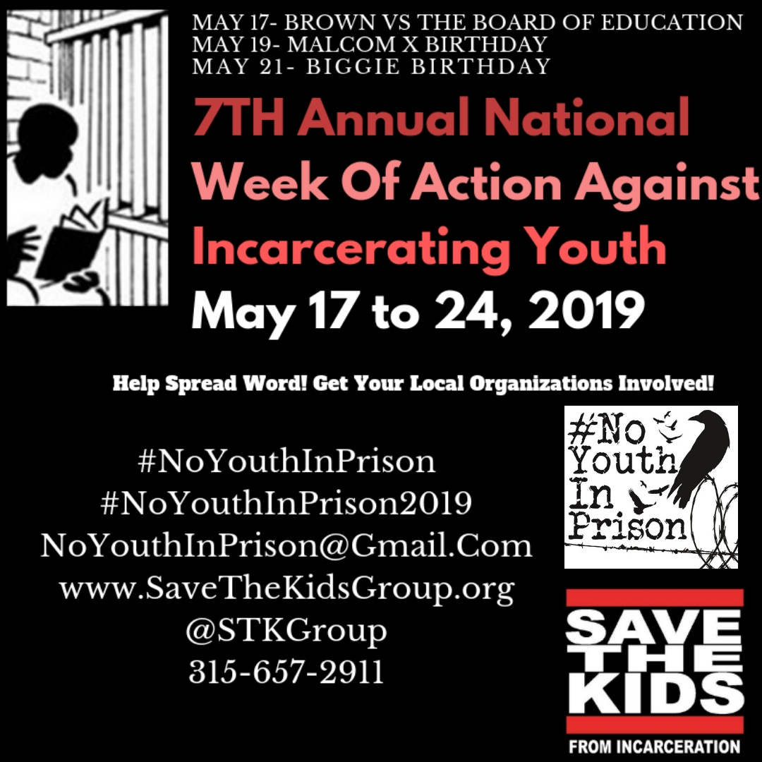 May 17-24, 2019 – 7th Annual National Week of Action Against Incarcerating Youth