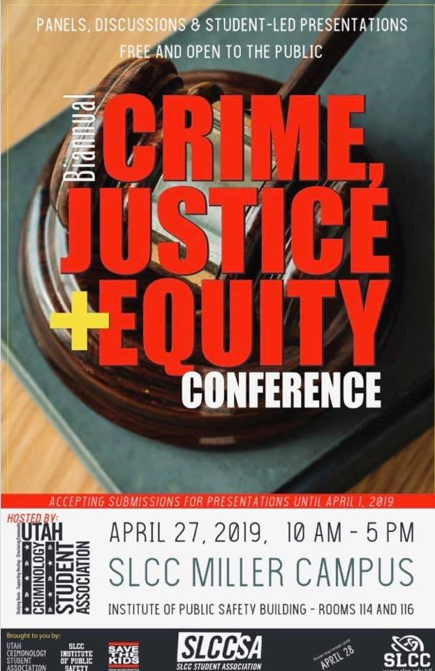 April 27, 2019 – Utah Spring 2019 Biannual Crime, Justice, and Equity Conference