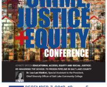 Salt Lake – 3rd Biannual Utah Crime, Justice, and Equity Conference – December 7, 2019