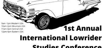 Jan 29, 2021 – 1st Annual International Lowrider Studies Conference