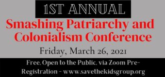 March 26, 2021 – 1st Annual Smashing Patriarchy and Colonialism Conference