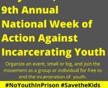 May 16-23, 2021 9th Annual National Week of Action Against Incarcerating Youth