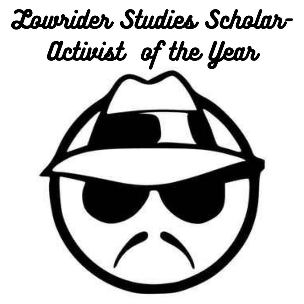 This image has an empty alt attribute; its file name is Lowrider-Studies-Scholar-Activist-of-the-Year-1024x1024.jpg